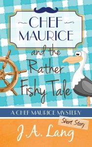 Cover of Chef Maurice and the Rather Fishy Tale