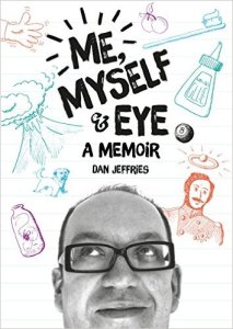 Cover of Me Myself and Eye by Dan Jeffries