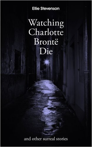 Watching Charlotte Bronte Die cover