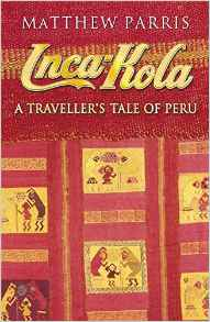 Cover of Inca Kola by Matthew Parris