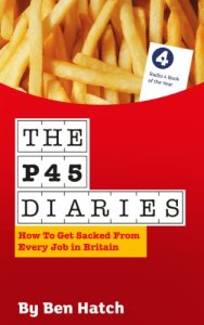 Cover of The P45 Diaries by Ben Hatch